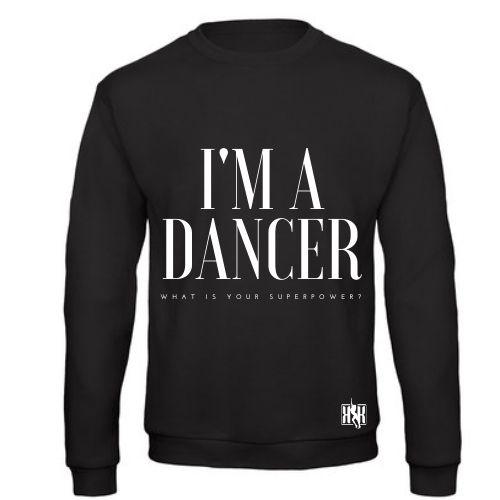 I'M A DANCER PULLOVER